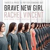 Brave New Girl | Rachel Vincent