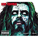Past, Present & Future (Explicit Version) [Explicit]