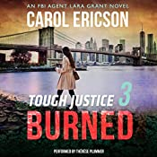 Tough Justice: Burned (Part 3 of 8) | Carol Ericson