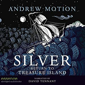 Silver: Return to Treasure Island | [Andrew Motion]