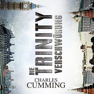 Die Trinity Verschwörung | [Charles Cumming]
