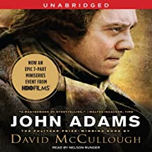 John Adams | Livre audio Auteur(s) : David McCullough Narrateur(s) : Nelson Runger