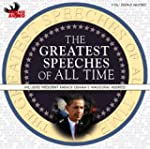 The Greatest Speeches of All Time: In...
