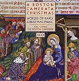 Boston Camerata Christmas: Worlds of Early Music