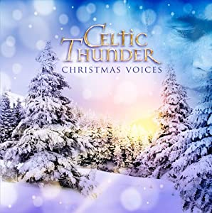 Christmas Voices from Celtic Thunder