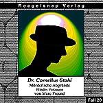 Blindes Vertrauen (Dr. Cornelius Stahl - Mörderische Abgründe 20) | Marc Freund