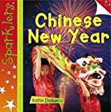 Katie Dickers Chinese New Year (Sparklers - Celebrations)