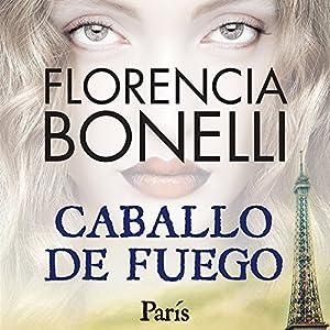 Caballo de fuego: Paris Audiobook