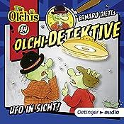 Ufo in Sicht (Olchi-Detektive 14) | Erhard Dietl, Barbara IIand-Olschewski