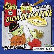 Ufo in Sicht (Olchi-Detektive 14) Hörspiel von Erhard Dietl, Barbara IIand-Olschewski Gesprochen von: Wolf Frass, Peter Weis, Patrick Bach, Christine Pappert
