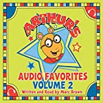Arthur's Baby: A Story from Arthur's Audio Favorites, Volume 2 | Marc Brown