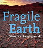 Fragile Earth: Views of a Changing World (0007233140) by Anonymous