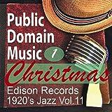 Christmas Music 1 (Edison Records, 1920's Jazz, Vol.11)