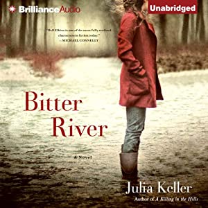 Bitter River: A Bell Elkins Novel, Book 2 | [Julia Keller]