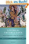 Living the Truth in Love: Pastoral Ap...