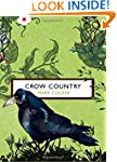 Crow Country (The Birds and the Bees)...