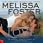 Whisper of Love: Tempest Braden: Love in Bloom: The Bradens at Peaceful Harbor, Book 5 | Melissa Foster