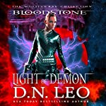 Light of Demon: Bloodstone Trilogy, Book 1 | D.N. Leo