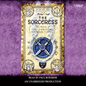 The Sorceress: Secrets of the Immortal Nicholas Flamel, Book 3 | [Michael Scott]