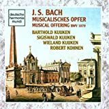 J.S. Bach: L'Offrande musicale (Musicalisches Opfer) BWV 1079