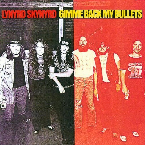 Gimme Back My Bullets Extra tracks, Original recording remastered Edition by Lynyrd Skynyrd (1999) Audio CD