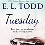 Tuesday: Timeless Series, Book 2 | E. L. Todd