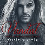 Vandal: Ashes & Embers, Book 2 | Carian Cole