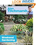 Alan Titchmarsh How to Garden: Weeken...
