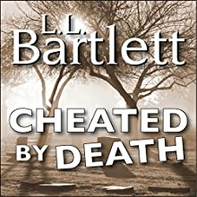 Cheated by Death: The Jeff Resnick Mysteries, Book 3 (       UNABRIDGED) by L.L. Bartlett Narrated by Steven Barnett