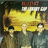 The Luxury Gapby Heaven 17