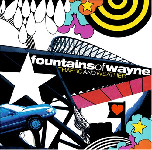 Fountains of Wayne - Traffic & Weather - Zortam Music