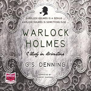 Warlock Holmes - A Study in Brimstone Audiobook