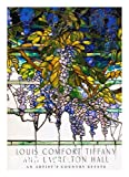Louis Comfort Tiffany and Laurelton Hall: An Artists Country Estate