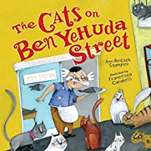 The Cats on Ben Yehuda Street Audiobook by Ann Redisch Stampler Narrated by  Intuitive