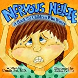 img - for Nervous Nellie: A Book for Children Who Worry book / textbook / text book