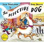 The Detective Dog | Julia Donaldson