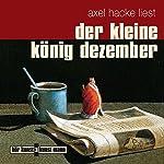 Der kleine König Dezember | Axel Hacke