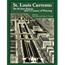 St. Louis Currents: The Bi-State Region After a Century of Planning