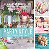 Party Style: Kids' Parties from Baby to Sweet 16