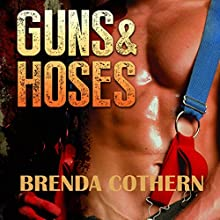 Guns & Hoses (       UNABRIDGED) by Brenda Cothern Narrated by Michael Vasicek