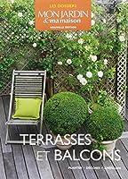 Terrasses et balcons : Planter, décorer, aménager