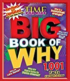 img - for Time for Kids Big Book of Why (Revised and Updated): 1,001 Facts Kids Want to Know book / textbook / text book