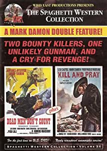 Dead men dont count / kill and Pray..Spaghetti western double feature..