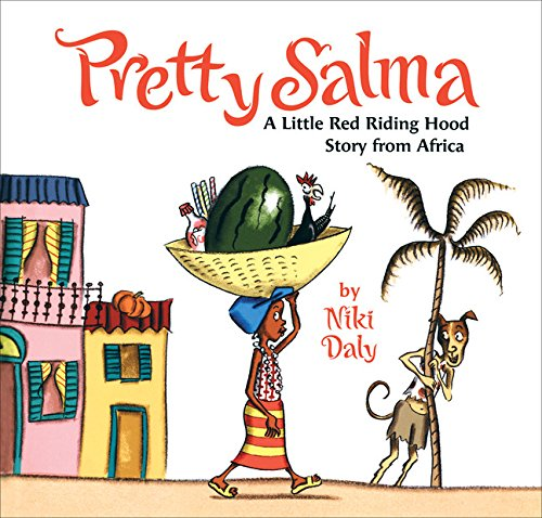 Pretty Salma: A Little Red Riding Hood Story