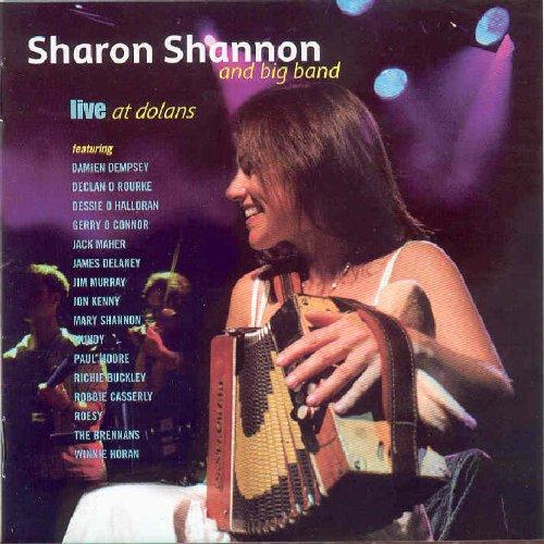 SHARON SHANNON  LIVE DOLANS C