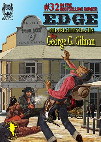 EDGE: The Frightened Gun (Edge series Book 32) PDF