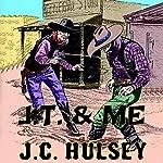 J.T. & Me | J.C. Hulsey