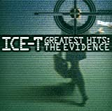 echange, troc Ice-T - The Evidence (Greatest Hits)