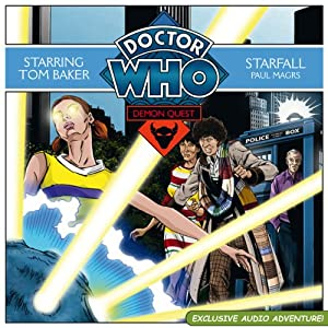 Doctor Who: Demon Quest 4 - Starfall | [Paul Magrs]