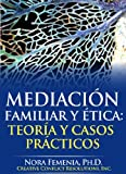 img - for Mediaci n familiar y  tica: teor a y casos pr cticos (Mediacion y Cambio Social) (Spanish Edition) book / textbook / text book